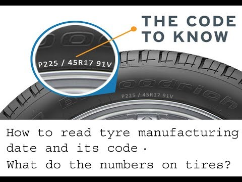 how to read tyre manufacturing date and its code car web