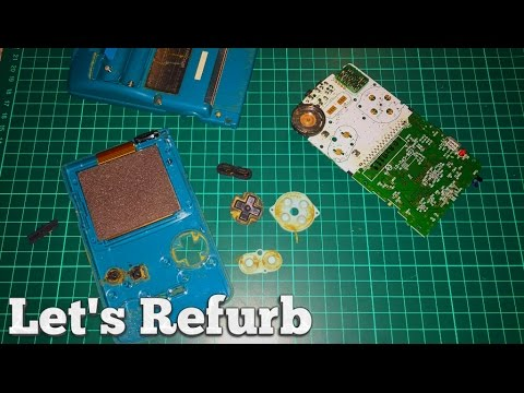 Let's Refurb! - How to Repair a Gameboy Color -