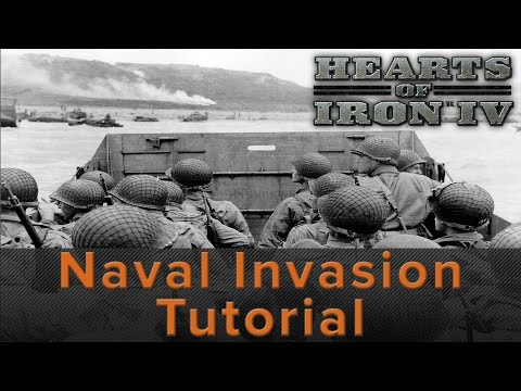 Hearts of Iron 4: Naval Invasion Tutorial