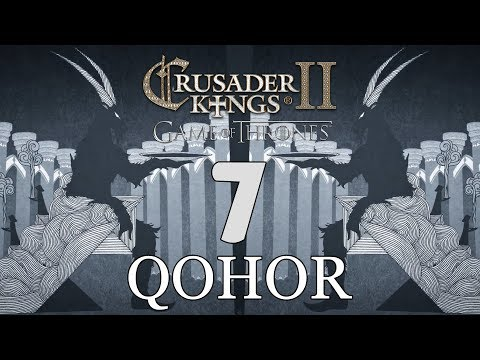 Ck2: Game of Thrones - DEUS GOAT! Qohor Episode 7