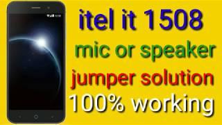 Itel it1508 mic or speaker jumper solution 100% working