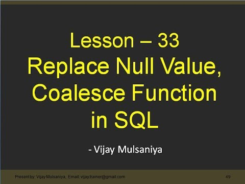 Replace Null Value and Coalesce function in SQL Hindi Lesson 33