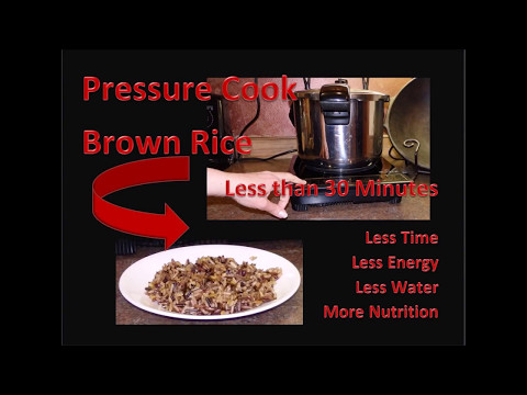 Pressure cook Brown Rice in less than 30 Minutes
