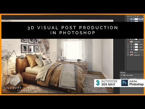 Post Production - 3ds Max to Photoshop. Photorealistic Render