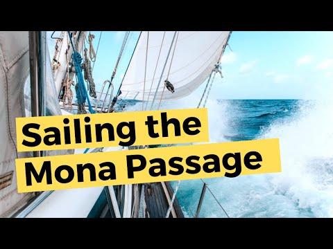 Sailing Across The Mona Passage - Dominican Republic to Puerto Rico   Sailing Britican S5E11