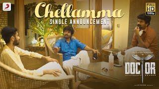 Doctor - Chellamma Single Announcement   Sivakarthikeyan   Anirudh Ravichander   Nelson Dilipkumar