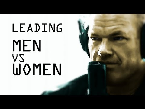 Leading Men vs Leading Women - Jocko Willink