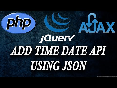 ajax jquery php   add time and date API  JSON  part 9