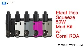 ELEAF PICO SQUEEZE 50W MOD KIT with CORAL RDA unboxing