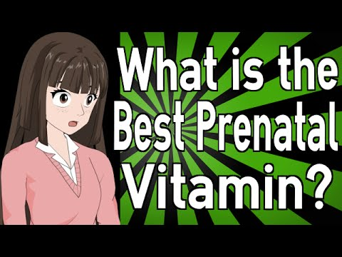 What is the Best Prenatal Vitamin?
