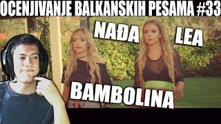 OCENJIVANJE BALKANSKIH PESAMA - NADJA & LEA - BAMBOLINA