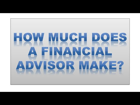 How Much Does A Financial Advisor Make? - the truth