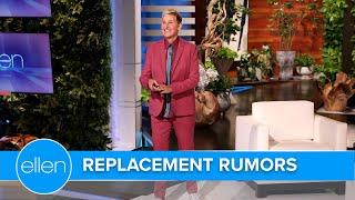 Ellen Addresses Replacement Host Rumors