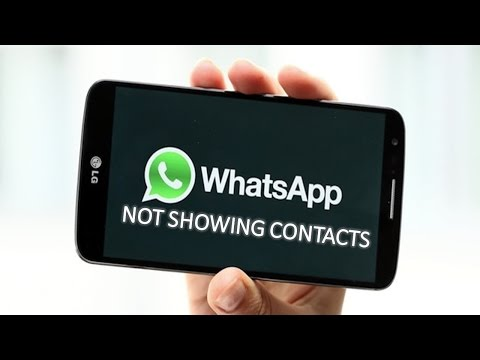 Whatsapp not showing contacts - SOLVED