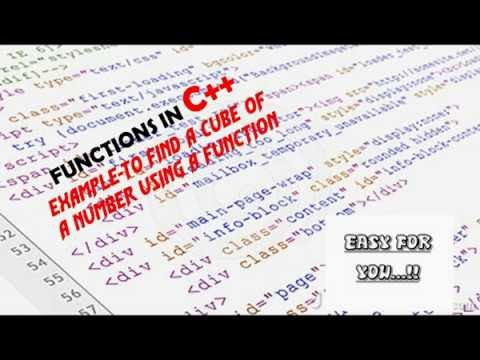 FUNCTIONS IN C++ EXAMPLE- CUBE OF A NUMBER USING A FUNCTION