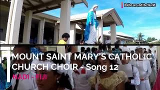 Mount Saint Mary's Catholic Church Choir, Nadi - Fiji  Song