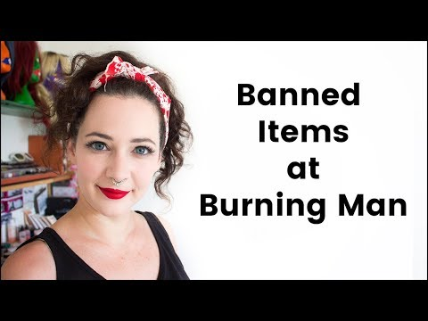 What NOT to Bring to Burning Man