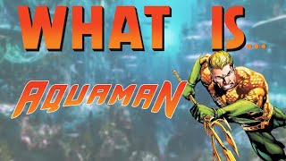 What Is... Aquaman: The Drowning