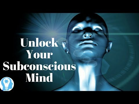 The Key to Unlocking Your Subconscious Mind  - Law of Attraction