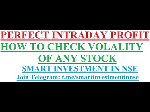 More Profit in Intraday - How to check the volatility of any stock    Smart Investment in NSE