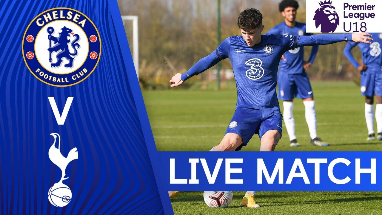 Chelsea v Tottenham Hotspur | Premier League U18 | Live Match