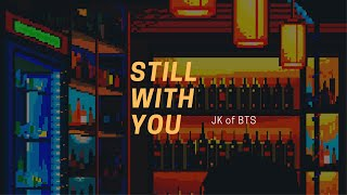 """""""still with you"""" - jk but it's open mic night at your local bar and you're falling in love with him"""