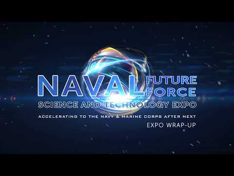 2017 Naval Future Force Science and Technology Expo Wrap-up