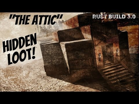 Rust Build 3.0 | The Attic | Solo/Duo Base Design | Tips and Tricks | Rust Base Building