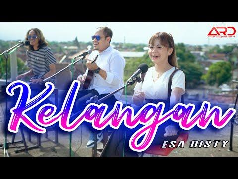 Download Lagu Esa Risty Kelangan Mp3