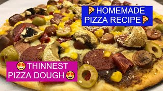 Homemade Pizza Recipe 🍕How to Make Pizza from Scratch? 😎 with Thinnest Pizza Dough 😋 Classic Pizza