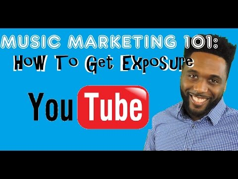 Get More Exposure For Your Music