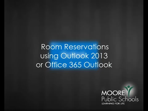 Reserving Rooms with Outlook 2013 & Office 365 Outlook Calendar