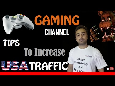 Gaming Channel tips for USA Traffic - Increase YouTube Revenue - Tips and Tricks YTAdvise