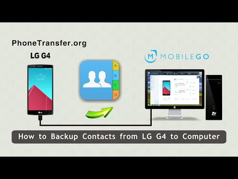 How to Backup Contacts from LG G4 to Computer, Export LG G4 Contact to PC