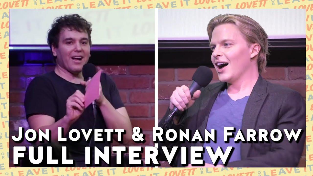 Jon Lovett and Ronan Farrow Full Interview | Lovett or Leave It