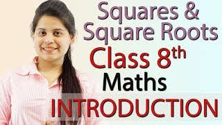 Squares and Square Roots Chapter 6 - Introduction - NCERT Class 8th Maths Solutions