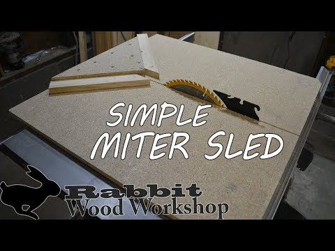 Simple Miter Sled - Table Saw -
