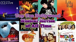Top Ten Hollywood Musical Movies of All Time