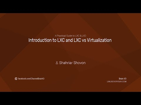 01. Introduction to LXC and LXC vs Virtualization