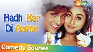 Funny romance - Govinda and Rani Mukherjee in a funny scene - Hadh Kar Di Aapne