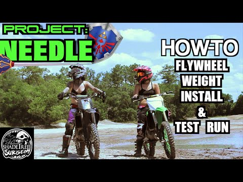 How To: Dirtbike Flywheel Weight Install and Test Run | Project Needle