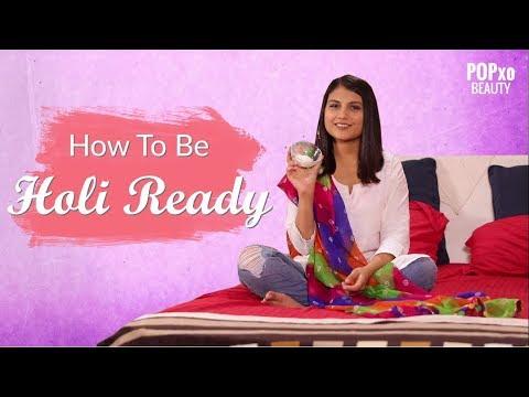 How To Be Holi Ready - POPxo Beauty