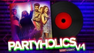 Partyholics - Vol.1 | Bollywood Dance Beats 2019 | Bollywood Party Music | Eros Now