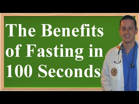 All The Benefits of Fasting in 100 Seconds
