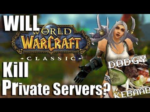 Will Warcraft Classic Kill Private Servers?