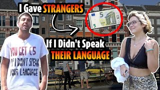 I gave strangers €5 if I didn't speak their language (multilingual bet part 2)