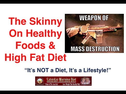 The Skinny On Healthy Foods & High Fat Diet