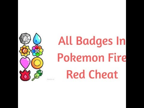 Pokemon Fire Red: Badges Cheat(2018) [VBA] | How To Get All Badges In Pokemon Fire Red