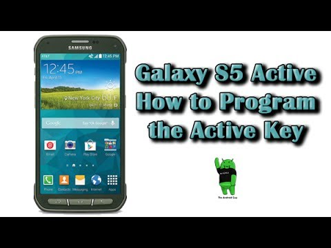 How to Program the Active Key on the Galaxy S5 Active