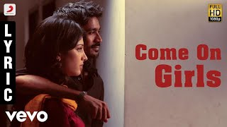 3  Come On Girls  Tamil Lyric  Dhanush Shruti  Anirudh